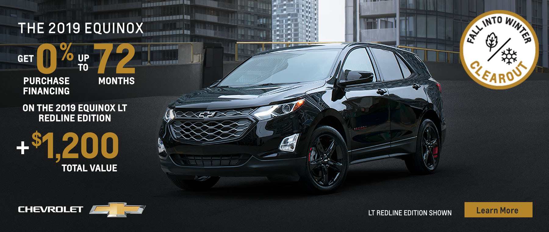 2019 Equinox LT Redline Edition - Fall Into Winter Clearout