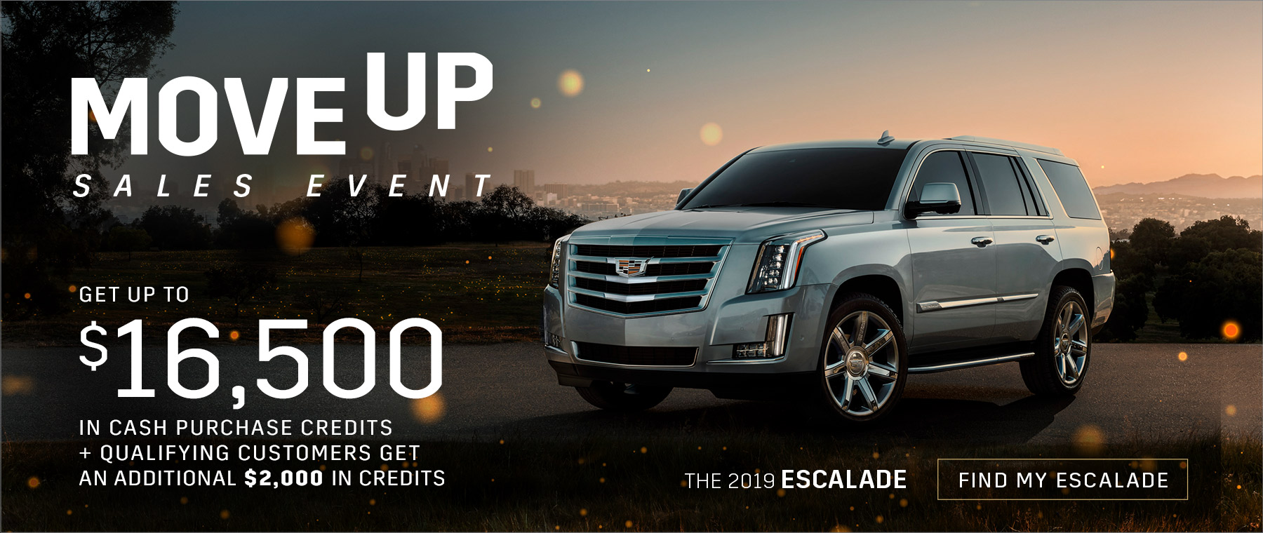 Move Up Sales Event - 2019 Escalade